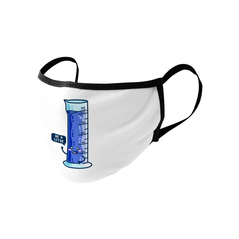 Be A Litre Graduated Cylinder Accessories Face Mask by Flaming Imp's Artist Shop
