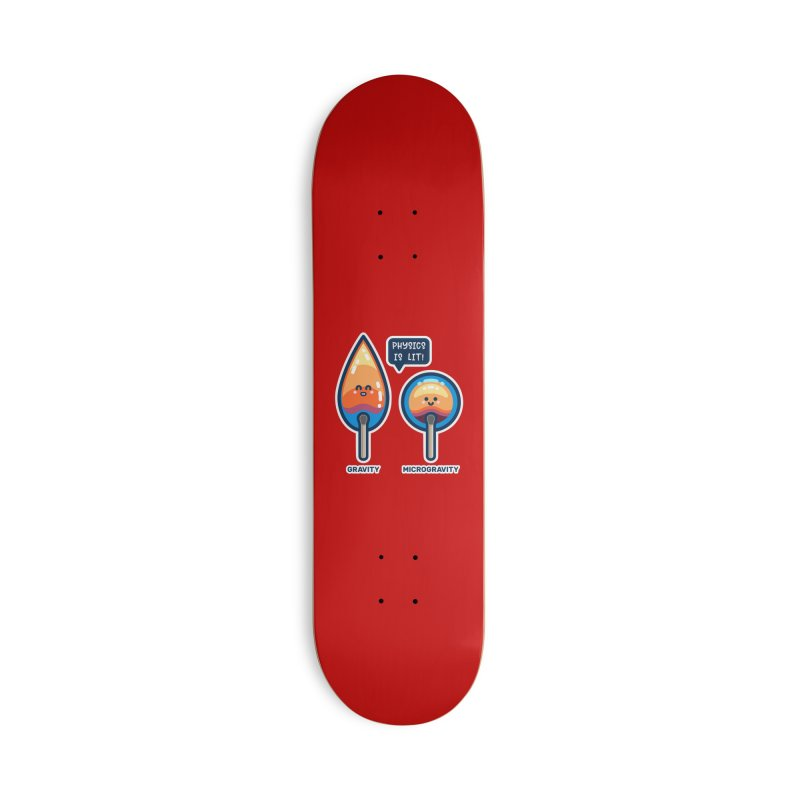Physics Is Lit! Accessories Skateboard by Flaming Imp's Artist Shop
