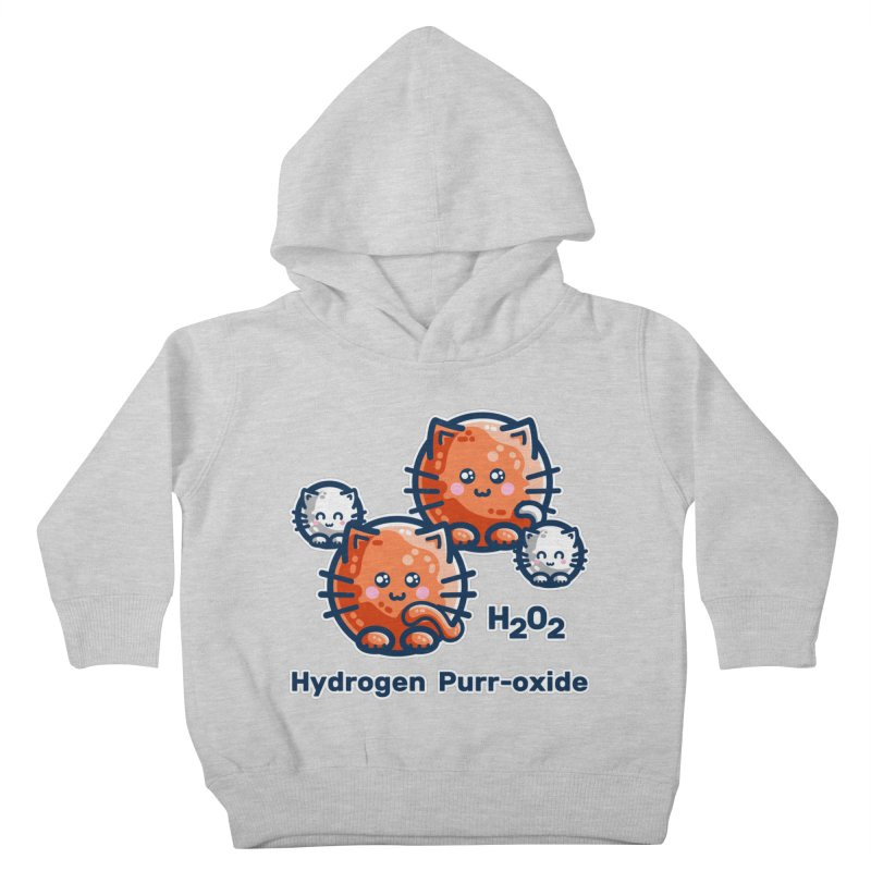 Hydrogen Purr-oxide Cat Chemistry Pun Kids Toddler Pullover Hoody by Flaming Imp's Artist Shop
