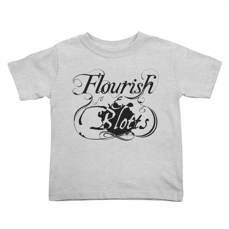 Flourish & Blotts Kids Toddler T-Shirt by Flaming Imp's Artist Shop