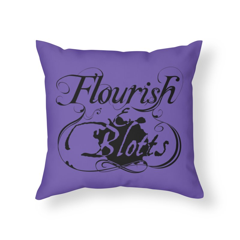 Flourish & Blotts Home Throw Pillow by Flaming Imp's Artist Shop