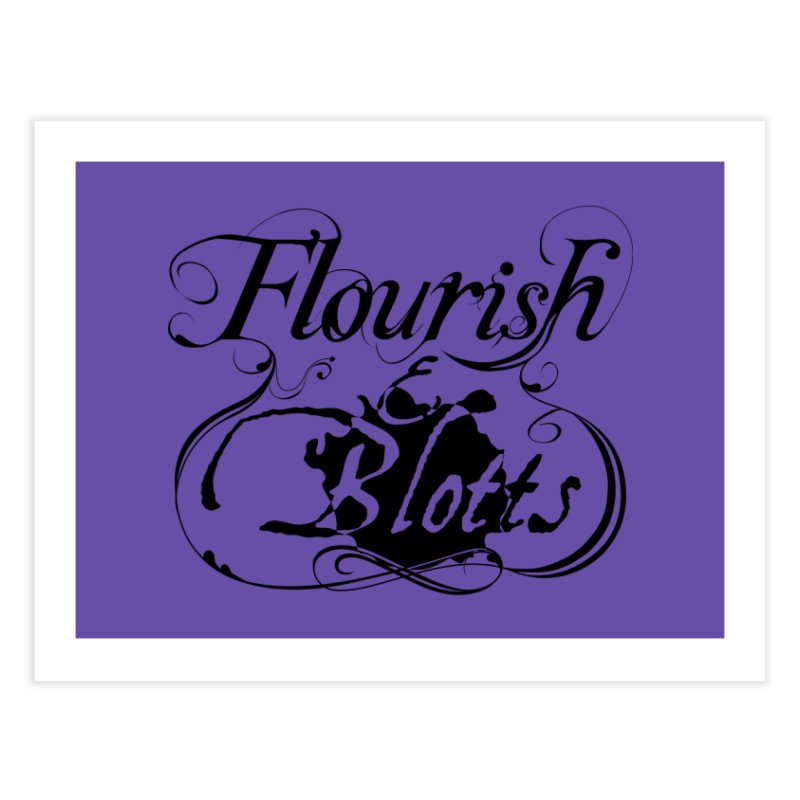 Flourish & Blotts Home Fine Art Print by Flaming Imp's Artist Shop