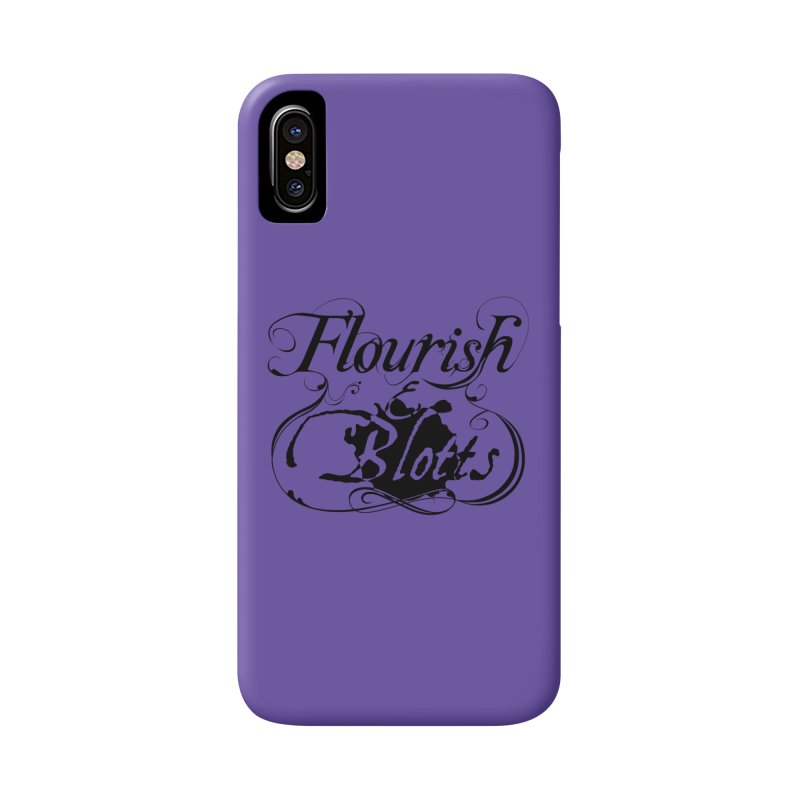 Flourish & Blotts Accessories Phone Case by Flaming Imp's Artist Shop