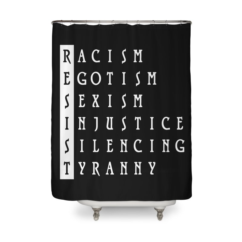 Resist Home Shower Curtain by Flaming Imp's Artist Shop