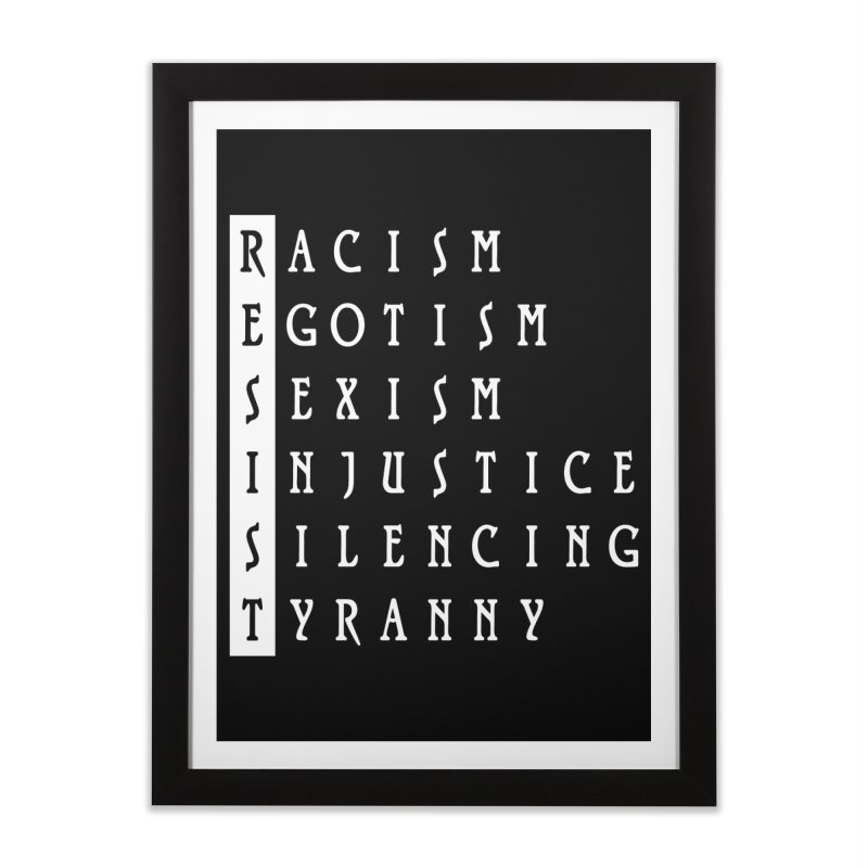 Resist Home Framed Fine Art Print by Flaming Imp's Artist Shop