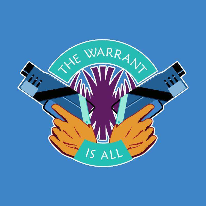 Killjoys The Warrant Is All   by Flaming Imp's Artist Shop