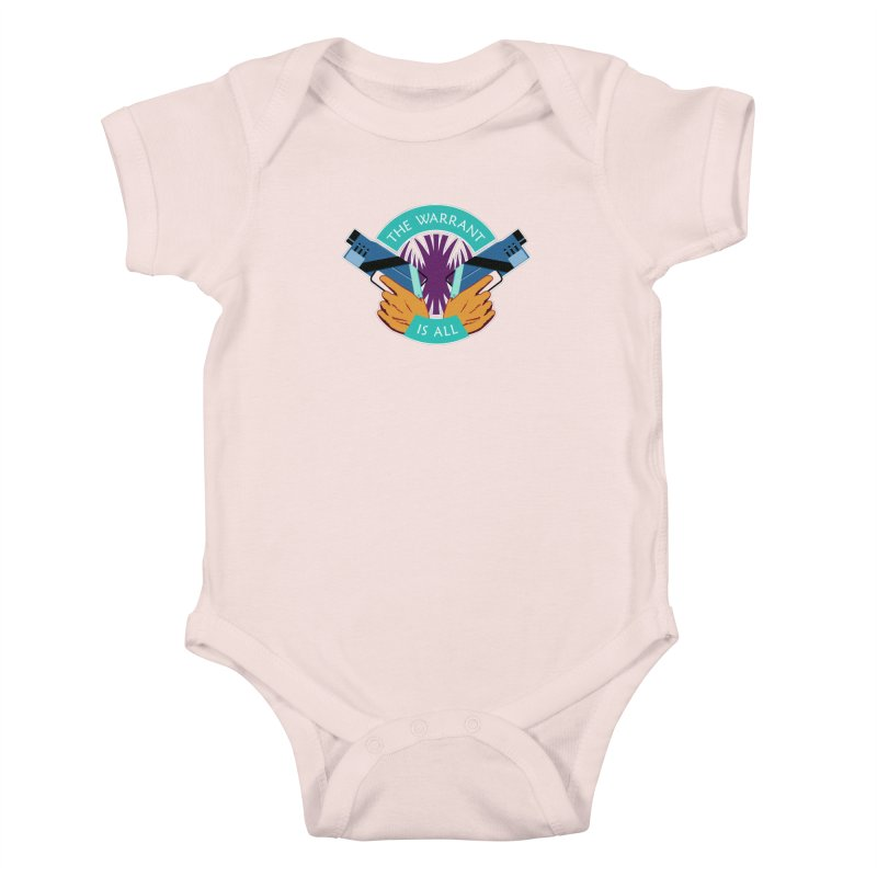 Killjoys The Warrant Is All Kids Baby Bodysuit by Flaming Imp's Artist Shop