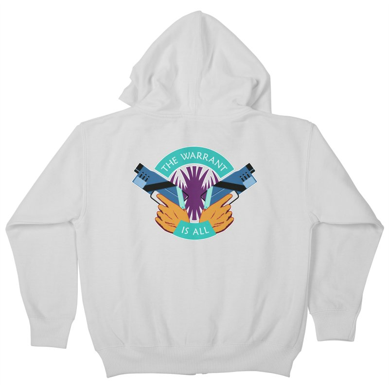 Killjoys The Warrant Is All Kids Zip-Up Hoody by Flaming Imp's Artist Shop