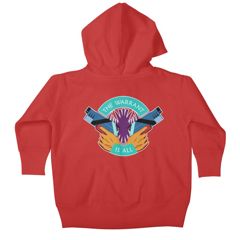 Killjoys The Warrant Is All Kids Baby Zip-Up Hoody by Flaming Imp's Artist Shop