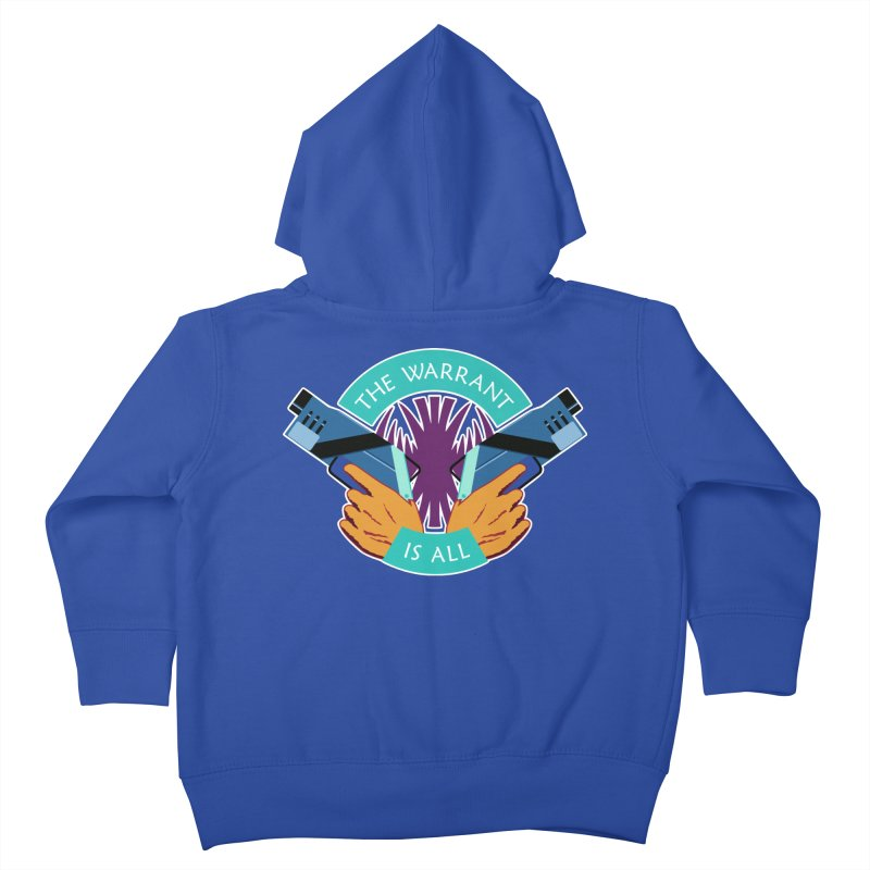 Killjoys The Warrant Is All Kids Toddler Zip-Up Hoody by Flaming Imp's Artist Shop