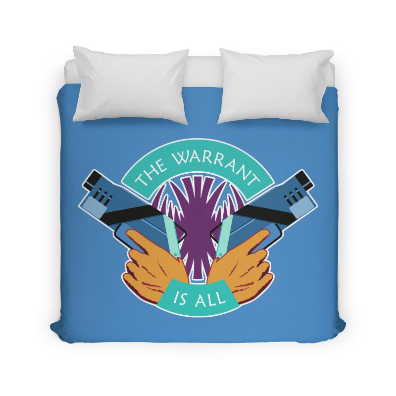 Killjoys The Warrant Is All Home Duvet by Flaming Imp's Artist Shop