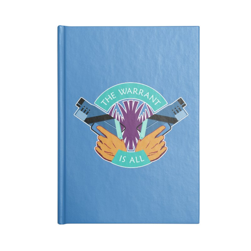 Killjoys The Warrant Is All Accessories Notebook by Flaming Imp's Artist Shop
