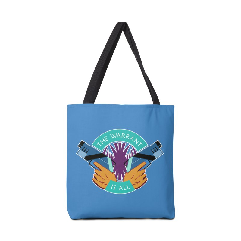 Killjoys The Warrant Is All Accessories Bag by Flaming Imp's Artist Shop