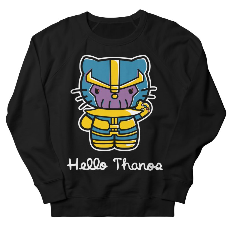Hello Thanos Women's French Terry Sweatshirt by Flaming Imp's Artist Shop