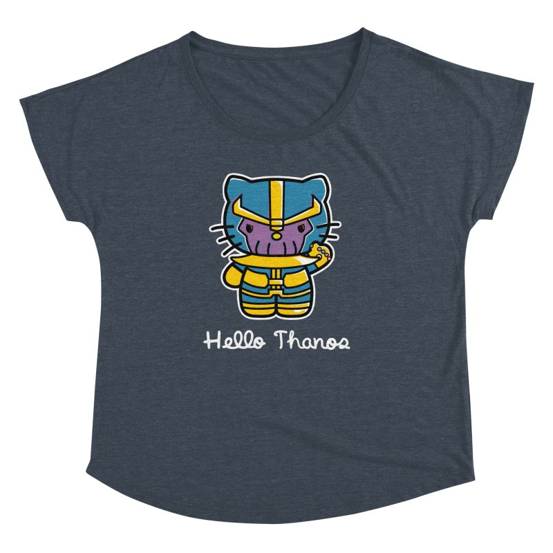 Hello Thanos Women's Dolman Scoop Neck by Flaming Imp's Artist Shop