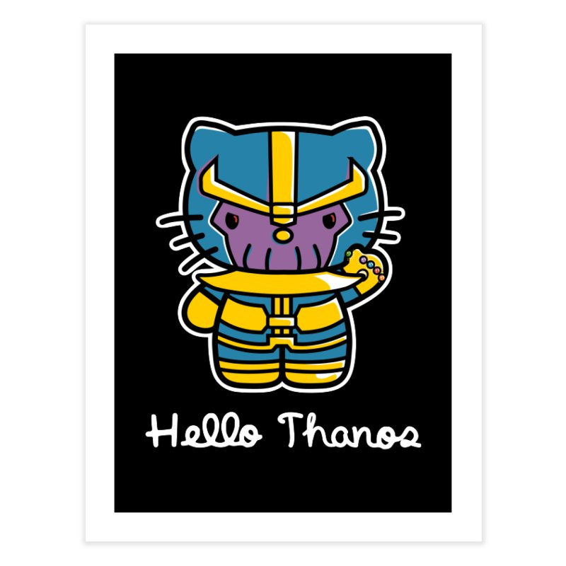 Hello Thanos Home Fine Art Print by Flaming Imp's Artist Shop