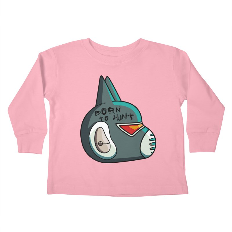 Avocato Born To Hunt Kids Toddler Longsleeve T-Shirt by Flaming Imp's Artist Shop
