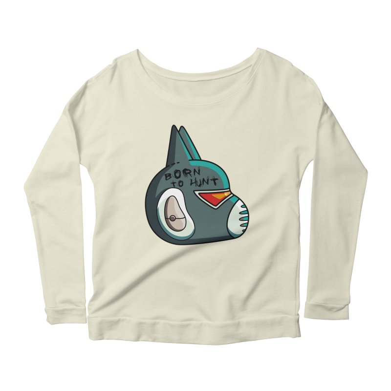 Avocato Born To Hunt Women's Scoop Neck Longsleeve T-Shirt by Flaming Imp's Artist Shop