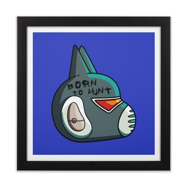Avocato Born To Hunt Home Framed Fine Art Print by Flaming Imp's Artist Shop