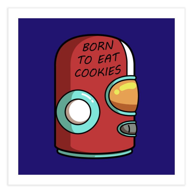 Gary Born To Eat Cookies Home Fine Art Print by Flaming Imp's Artist Shop