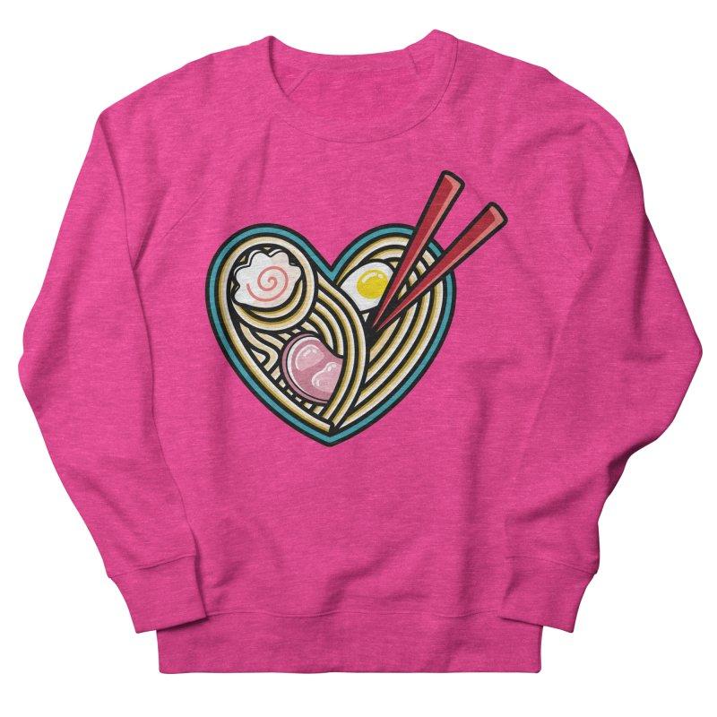 Love Ramen Women's French Terry Sweatshirt by Flaming Imp's Artist Shop