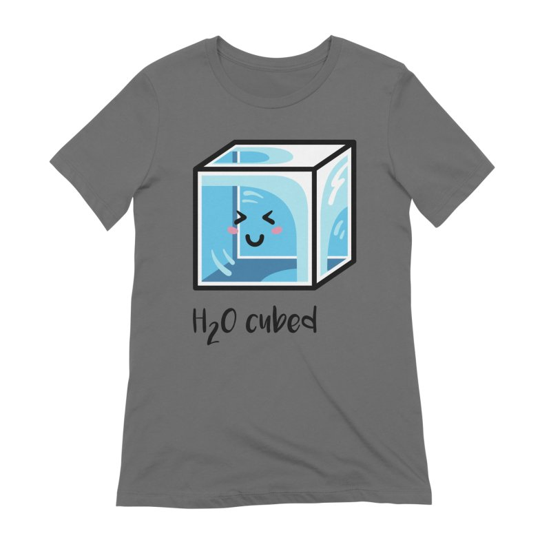 H2O Cubed Ice Block Chemistry Science Joke Women's Extra Soft T-Shirt by Flaming Imp's Artist Shop