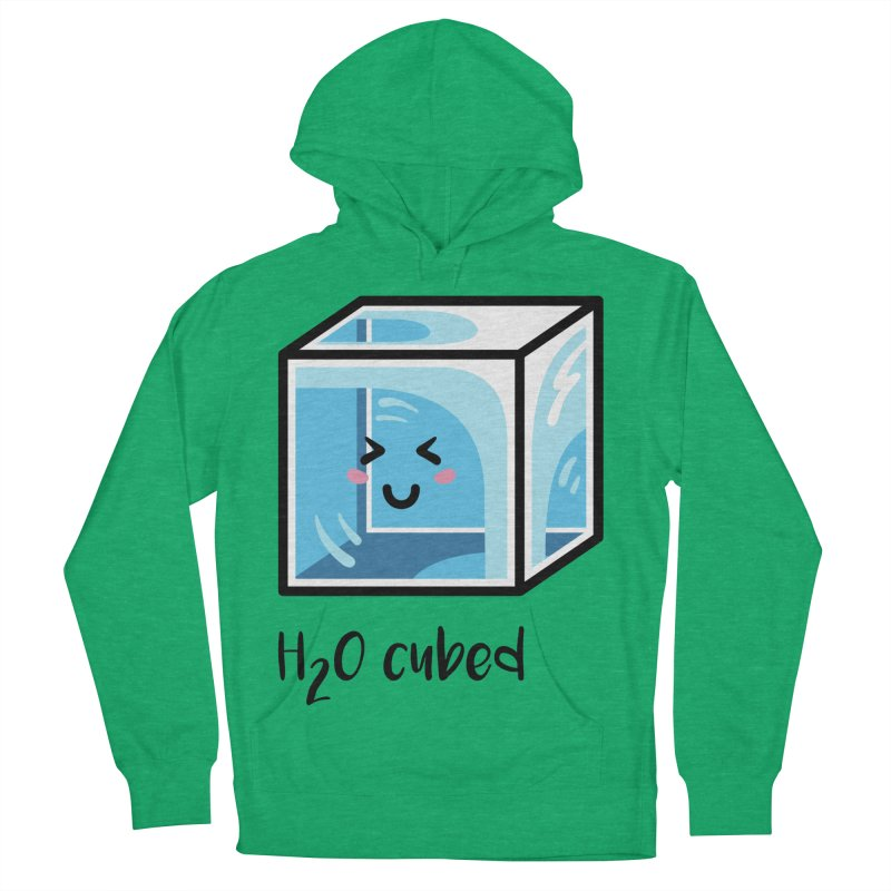 H2O Cubed Ice Block Chemistry Science Joke Women's French Terry Pullover Hoody by Flaming Imp's Artist Shop