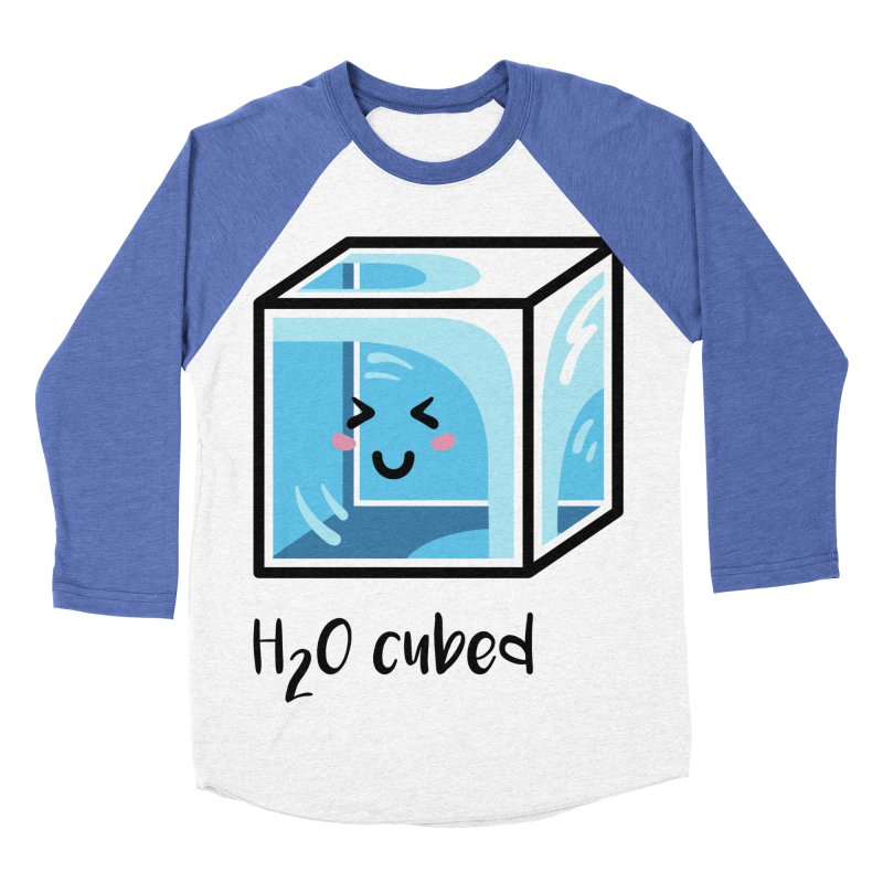 H2O Cubed Ice Block Chemistry Science Joke Men's Baseball Triblend Longsleeve T-Shirt by Flaming Imp's Artist Shop