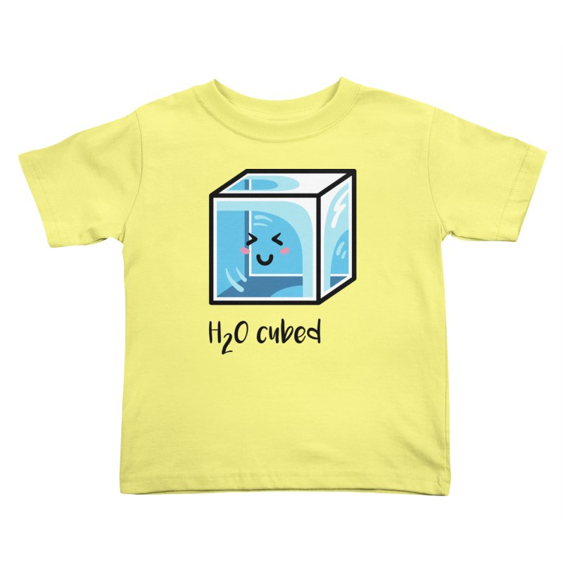 H2O Cubed Ice Block Chemistry Science Joke Kids Toddler T-Shirt by Flaming Imp's Artist Shop
