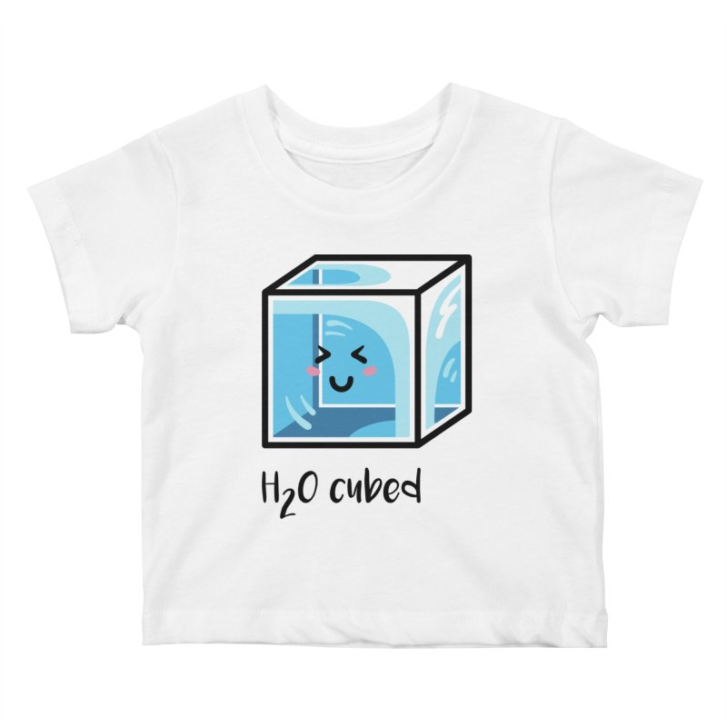 H2O Cubed Ice Block Chemistry Science Joke Kids Baby T-Shirt by Flaming Imp's Artist Shop
