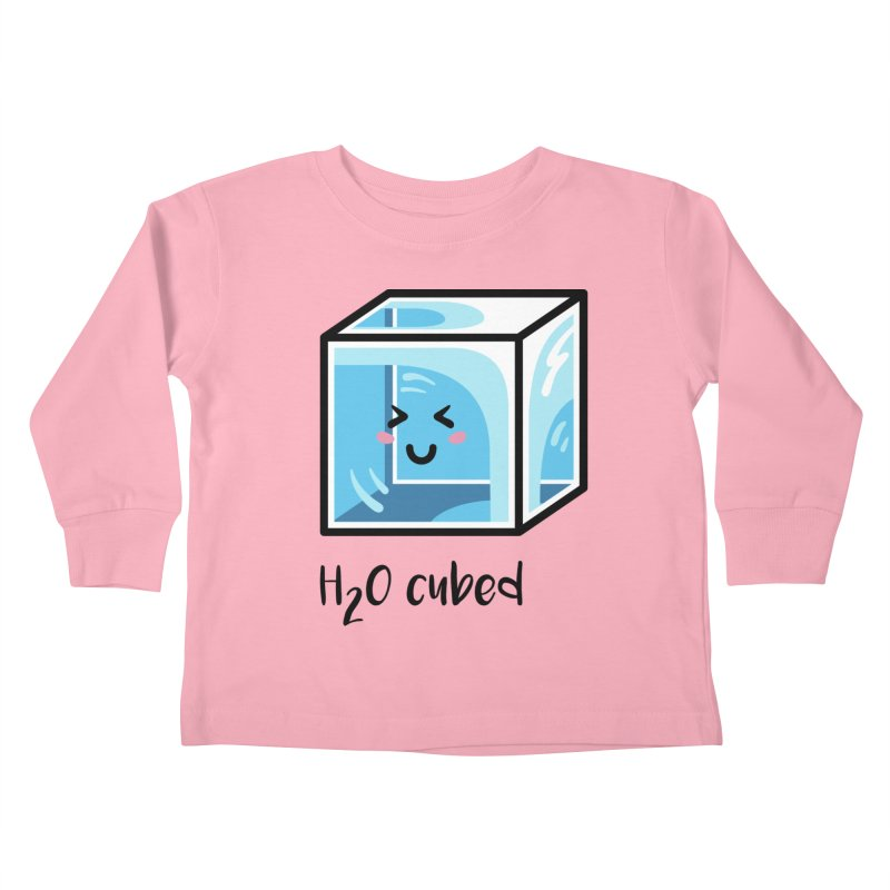 H2O Cubed Ice Block Chemistry Science Joke Kids Toddler Longsleeve T-Shirt by Flaming Imp's Artist Shop