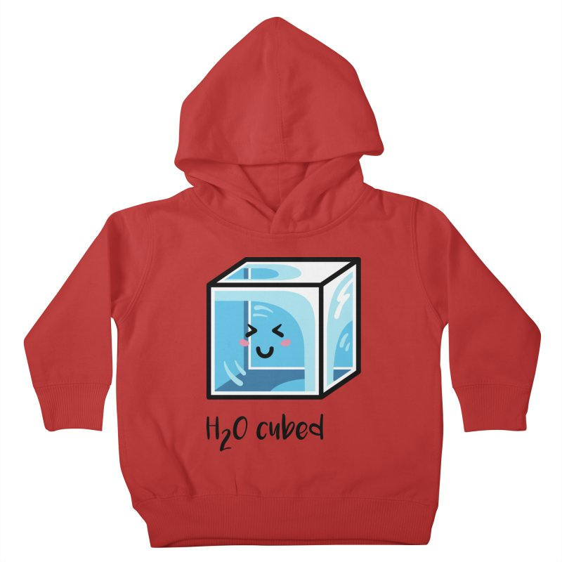 H2O Cubed Ice Block Chemistry Science Joke Kids Toddler Pullover Hoody by Flaming Imp's Artist Shop