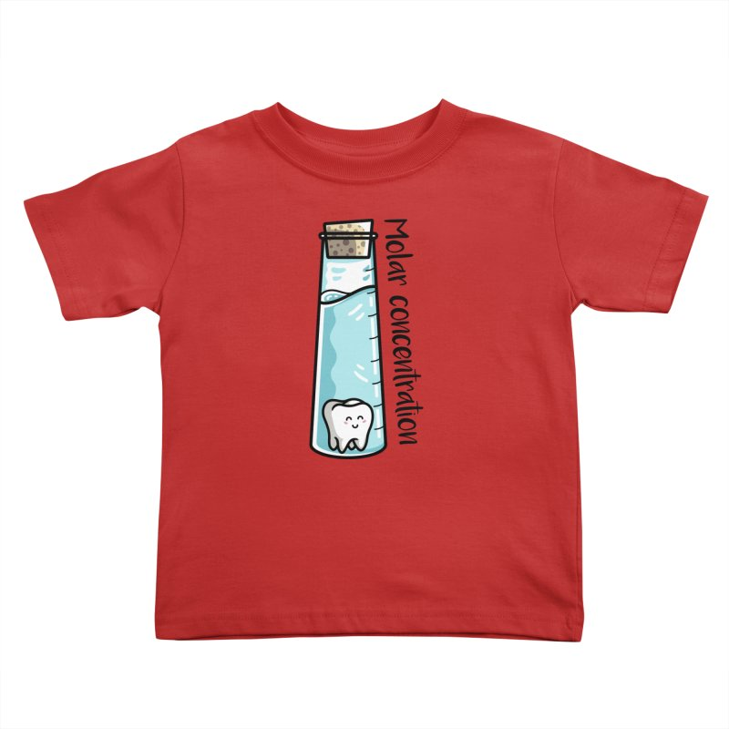 Molar Concentration Chemistry Joke Kids Toddler T-Shirt by Flaming Imp's Artist Shop