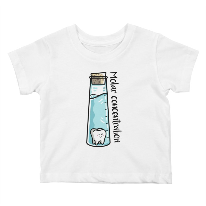 Molar Concentration Chemistry Joke Kids Baby T-Shirt by Flaming Imp's Artist Shop