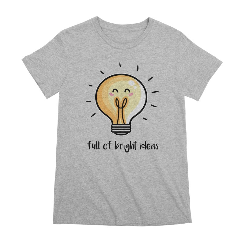 Kawaii Cute Lightbulb Of Bright Ideas Women's Premium T-Shirt by Flaming Imp's Artist Shop