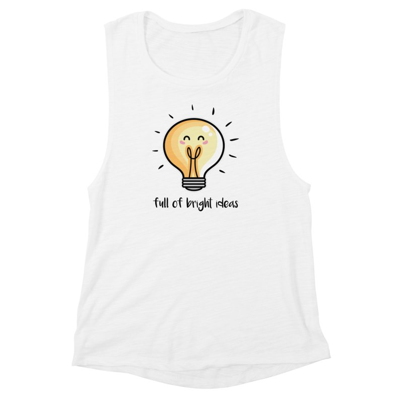 Kawaii Cute Lightbulb Of Bright Ideas Women's Muscle Tank by Flaming Imp's Artist Shop