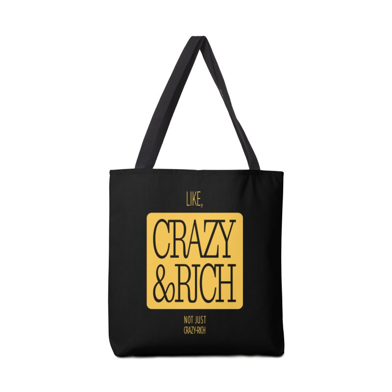 Like, Crazy  AND Rich Accessories Tote Bag Bag by Flatirony