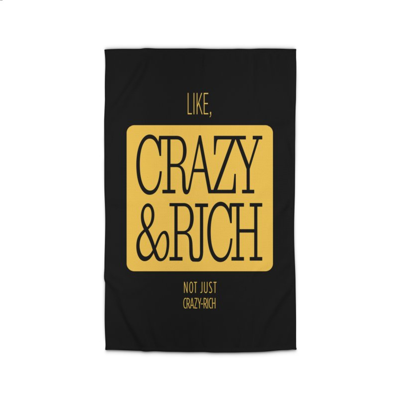 Like, Crazy  AND Rich Home Rug by Flatirony