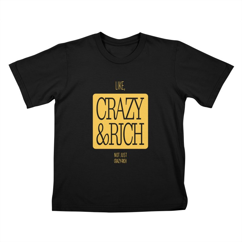 Like, Crazy  AND Rich Kids T-Shirt by Flatirony
