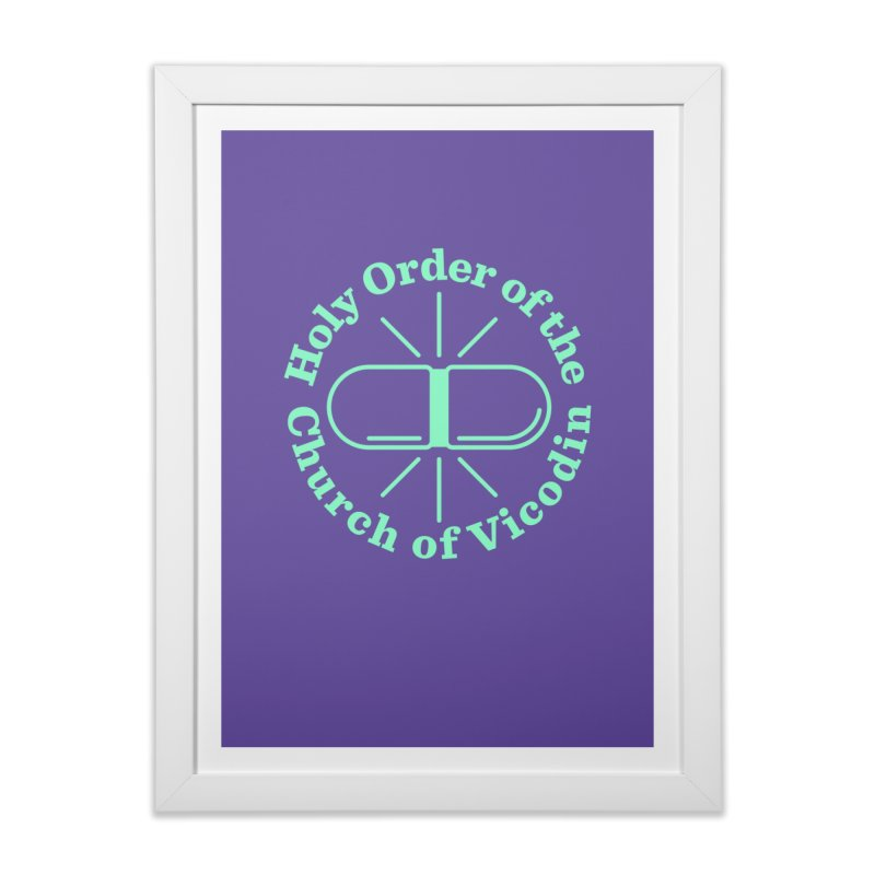 Church of Vicodin Home Framed Fine Art Print by Flatirony