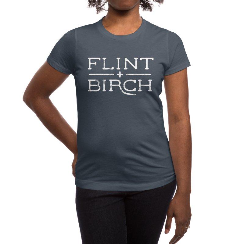 """Flint + Birch"" White Women's T-Shirt by Flint + Birch"