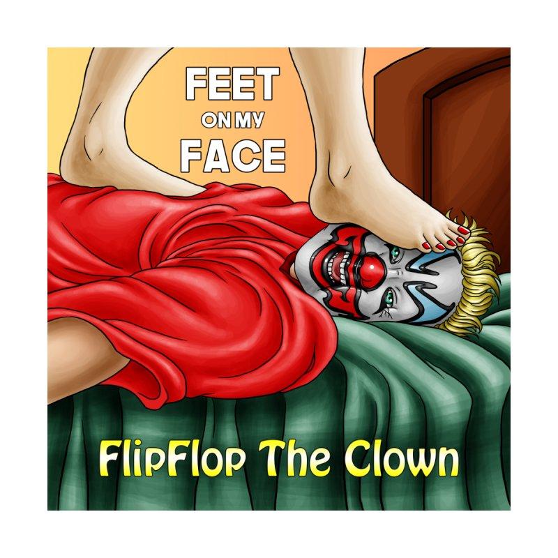 Feet On My Face Men's T-Shirt by FlipFlop Merch