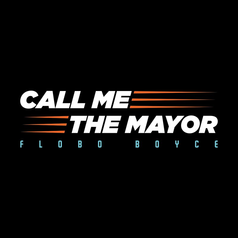 Call Me The Mayor (Orange) Men's T-Shirt by Flobito.com Shop