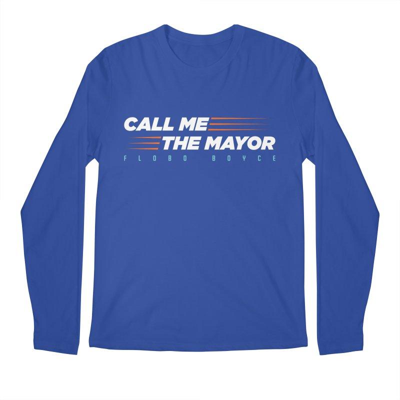 Call Me The Mayor (Orange) Men's Longsleeve T-Shirt by Flobito.com Shop