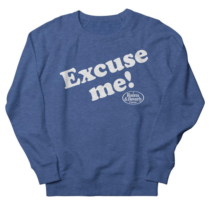 Excuse me Women's Sweatshirt by FloresArts