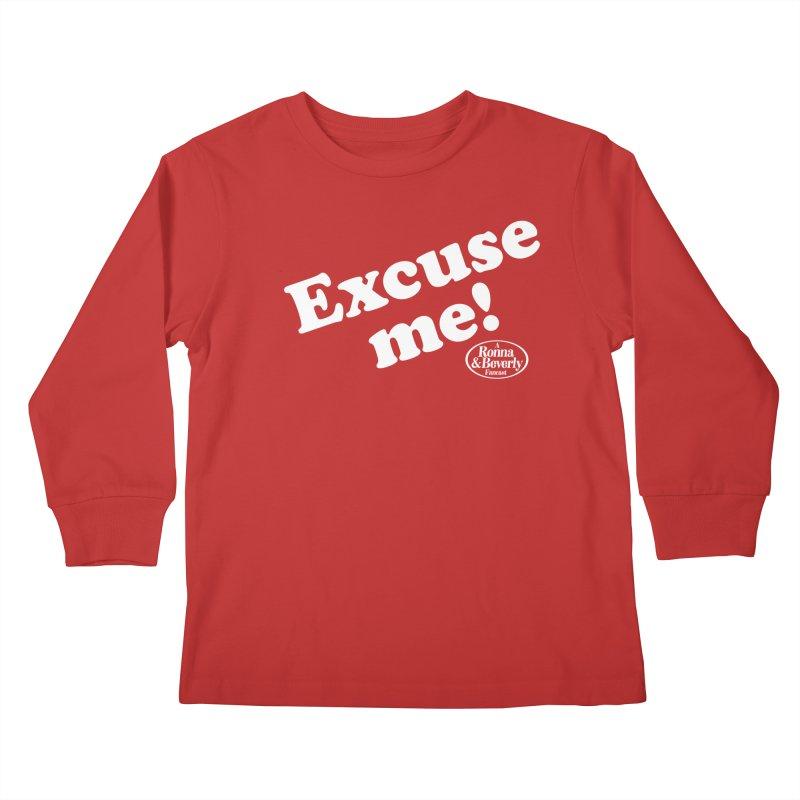 Excuse me Kids Longsleeve T-Shirt by FloresArts