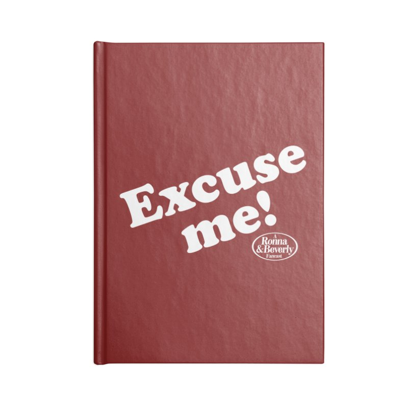 Excuse me Accessories Notebook by FloresArts
