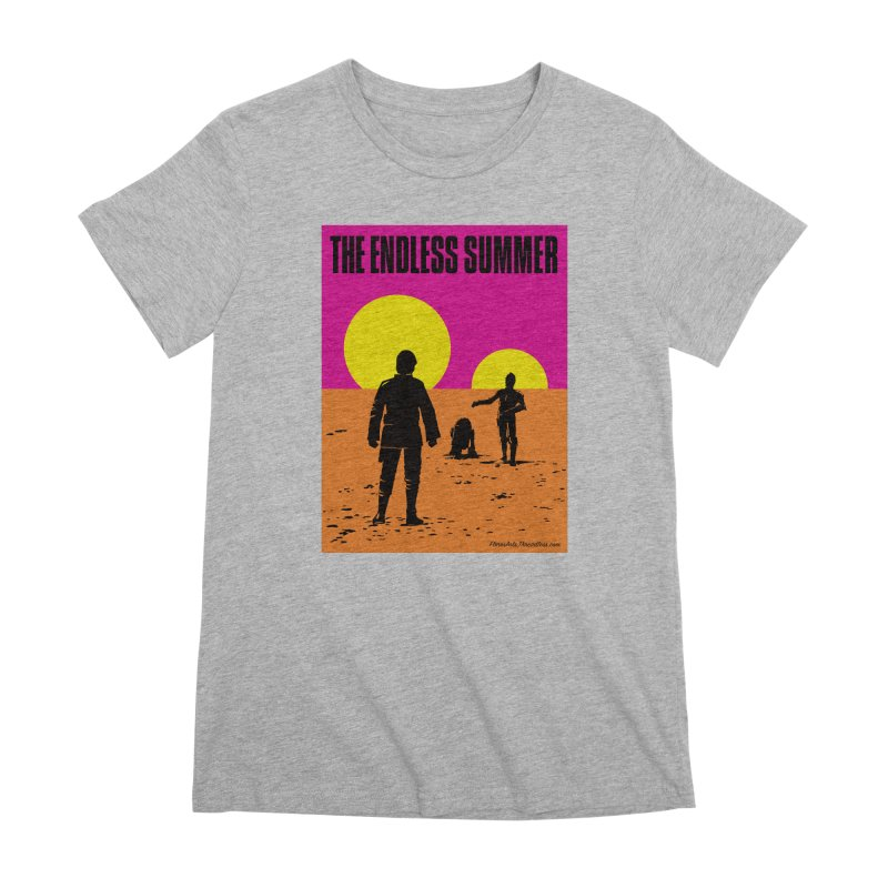 The Endless Summer Women's Premium T-Shirt by FloresArts
