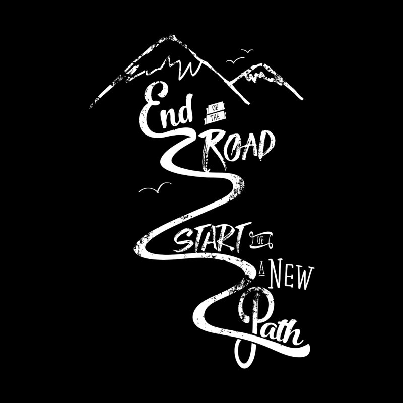 End of the Road Journey Adventure Shirt White None  by Flourish & Flow's Artist Shop
