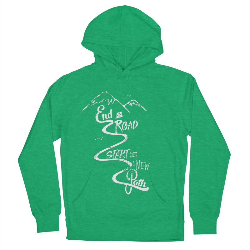 End of the Road Journey Adventure Shirt White Women's French Terry Pullover Hoody by Flourish & Flow's Artist Shop